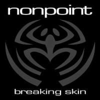 Breaking Skin